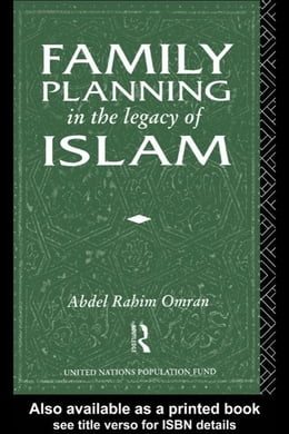 Book Family Planning in the Legacy of Islam by Omran, Abdel-Rahim