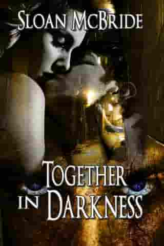 Together in Darkness
