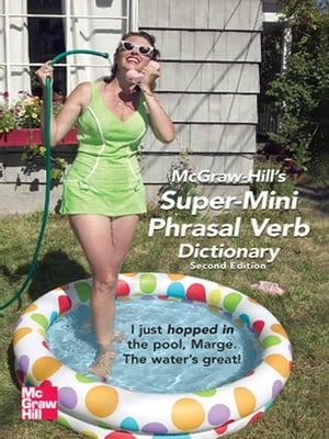 McGraw-Hill's Super-Mini Phrasal Verb Dicitonary