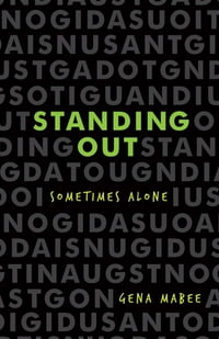 Standing Out: Sometimes Alone
