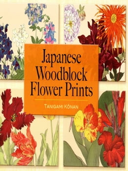 Book Japanese Woodblock Flower Prints by Tanigami Kônan