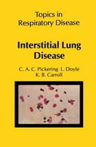 Interstitial Lung Disease by C.A.C. Pickering