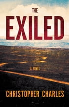 The Exiled by Christopher Charles