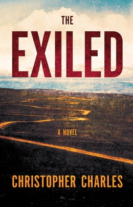 Book The Exiled by Christopher Charles