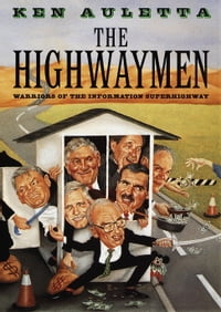 The Highwaymen: Warriors of the Information Superhighway