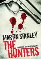 The Hunters by Martin Stanley