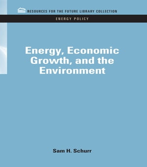 Energy,  Economic Growth,  and the Environment