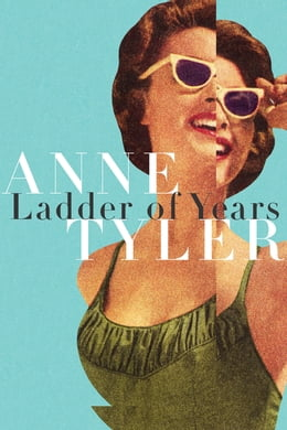 Book Ladder of Years by Anne Tyler