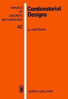 Book Combinatorial Designs: A Tribute to Haim Hanani by Hartman, A.