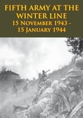 FIFTH ARMY AT THE WINTER LINE 15 November 1943 - 15 January 1944 [Illustrated Edition] 26df7fc4-6eab-4444-a51a-e962c22acabe