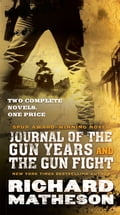 Journal of the Gun Years and The Gun Fight 04a7ec0f-70e9-4f07-a021-bc8fb6ce9c74