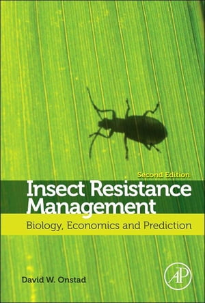Insect Resistance Management Biology,  Economics,  and Prediction