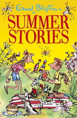 Enid Blyton's Summer Stories: Contains 27 classic tales by Enid Blyton
