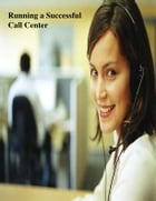 Running a Successful Call Center by V.T.