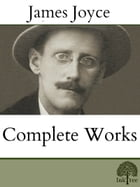 The Complete works of James Joyce by James Joyce