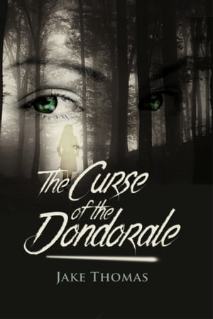 The Curse of the Dondorale