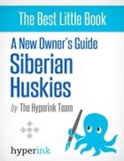 A New Owner's Guide to Siberian Huskies by Linda  Forshaw
