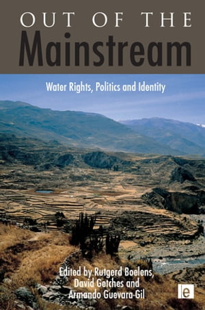 Out of the Mainstream Water Rights,  Politics and Identity