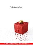 The Shadow of the Sword [Christmas Summary Classics] by Robert Buchanan