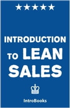Introduction to Lean Sales by IntroBooks