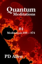 Quantum Meditations #4 by PD Allen
