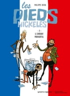 Les Pieds Nickelés - Tome 02: Le candidat providentiel by Philippe Riche