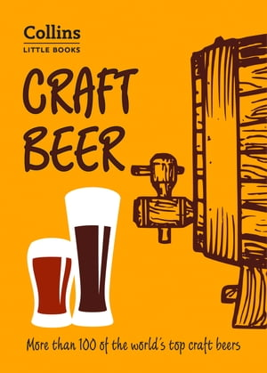 Craft Beer: More than 100 of the world's top craft beers (Collins Little Books) by Dominic Roskrow