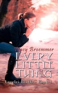 Every Little Thing c177a33d-0d22-4fd5-80ec-95e479a06d1e