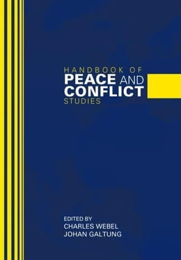 Book Handbook of Peace and Conflict Studies by Webel, Charles