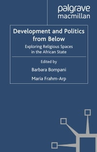 Development and Politics from Below: Exploring Religious Spaces in the African State