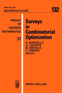 Book Surveys in Combinatorial Optimization by Martello, S.