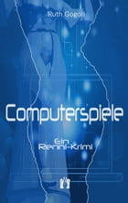 Computerspiele by Ruth Gogoll