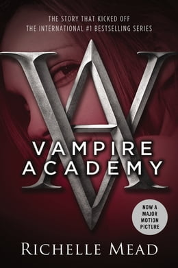Book Vampire Academy: A Graphic Novel by Richelle Mead