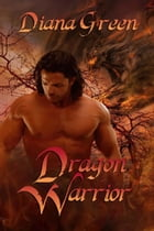 Dragon Warrior by Diana  Green