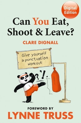 Book Can You Eat, Shoot & Leave? (Workbook) by Clare Dignall