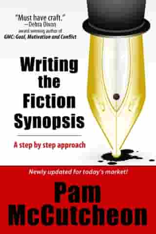 Writing the Fiction Synopsis by Pam McCutcheon