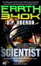 Scientist: An Earth 340K Standalone Novel by D.P. Oberon