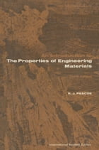 An Introduction to the Properties of Engineering Materials by Pascoe