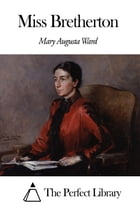 Miss Bretherton by Mary Augusta Ward