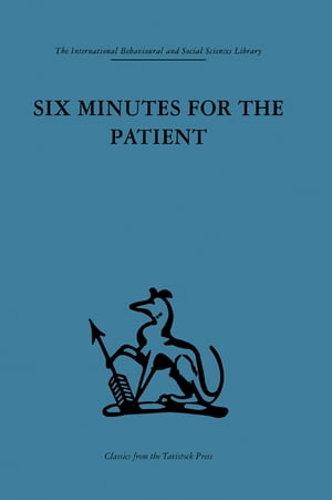 Six Minutes for the Patient Interactions in general practice consultation