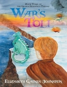 War's Toll: Book Three of the Gilded Serpents