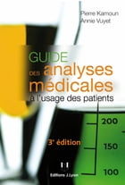 Guide des analyses médicales by Pierre Kamoun