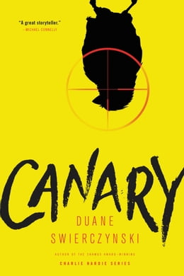 Book Canary by Duane Swierczynski