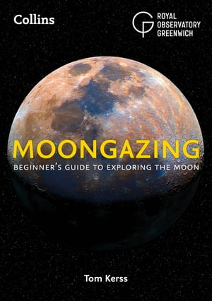 Moongazing: Beginner's guide to exploring the Moon de Royal Observatory Greenwich