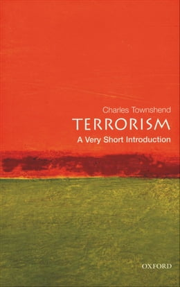 Book Terrorism: A Very Short Introduction by Charles Townshend