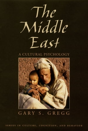 The Middle East A Cultural Psychology