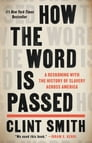 How the Word Is Passed Cover Image