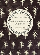 Northanger Abbey (Vintage Classics Austen Series) by Jane Austen