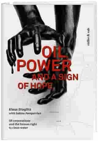 Oil, power and a sign of hope: Of corporations and the human right to clean water