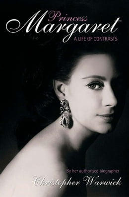 Book Princess Margaret: A Life of Contracts by Christopher Warwick